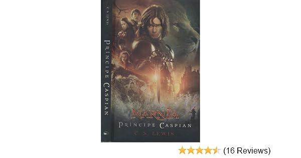 [ El Principe Caspian (Cronicas de Narnia: El Principe Caspian) (Spanish) By Lewis, C S (Author)  Paperback 2008 ]: C S Lewis: Amazon.com: Books