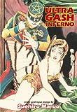 Ultra-gash Inferno: Erotic-grotesque Manga by Maruo, Suehiro (2001) Paperback