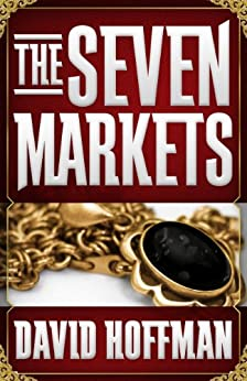 The Seven Markets by [Hoffman, David]