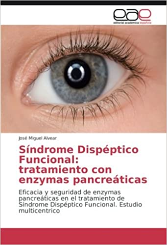 Síndrome Dispéptico Funcional: tratamiento con enzymas ...