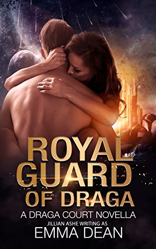 Royal Guard of Draga: a steamy science fiction romance: a Draga Court Prequel Novella (the Draga Court series)