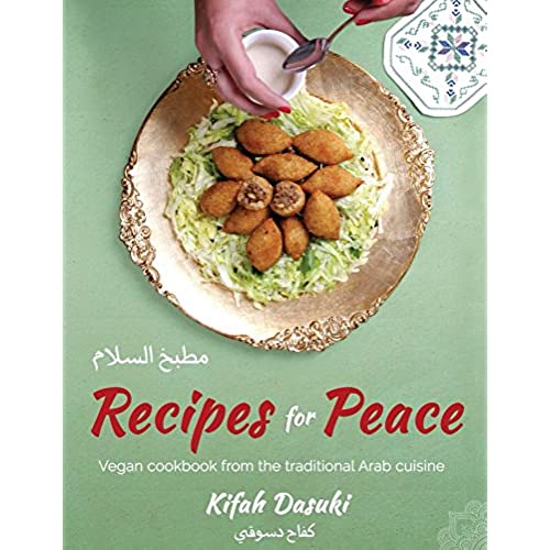 Best healthy cookbooks amazon recipes for peace vegan cookbook based on the traditional middle eastern cuisine bilingual english and arabic recipe book delicious and healthy forumfinder Images