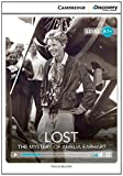 Lost: the Mystery of Amelia Earhart High Beginning Book with Online Access, Kenna Bourke, 1107693357