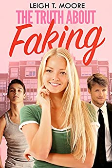 The Truth About Faking by [Moore, Leigh Talbert]