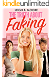 The Truth About Faking