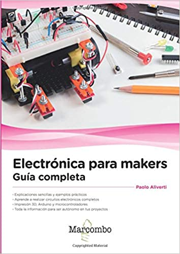 Electrónica para makers (Spanish Edition): Paolo Aliverti ...