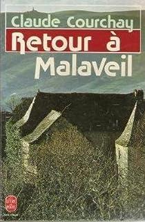 Retour à Malaveil par Courchay