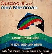 Outdoors With Alec Merriman de Alec Merriman