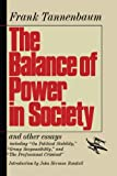 The Balance of Power in Society, Frank Tannenbaum, 1416573232
