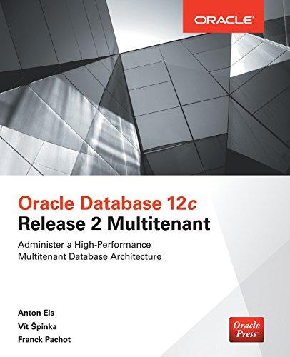 Oracle Database 12c Release 2 Multitenant (Oracle Press) (One Ocm)