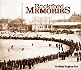Rockford Memories, Rockford Register Star, 1597251143