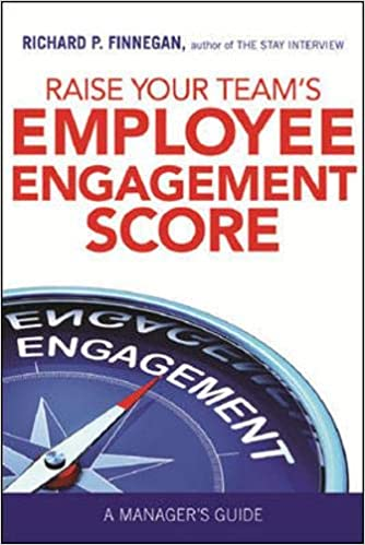 Raise Your Employee Engagement Score