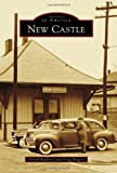 New Castle, Darrel Radford and Doug Magers, 146711071X