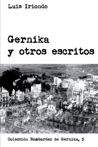 Gernika y otros escritos Luis Iriondo Author