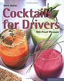 Cocktails for Drivers, Doris Müller, 1930603479