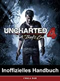 Uncharted 4 A Thief's End Inoffizielles Handbuch (German Edition)