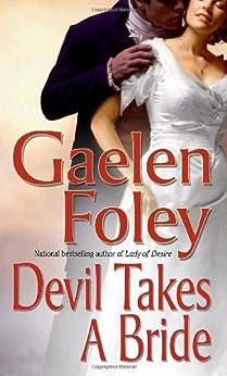 Devil Takes A Bride by [Foley, Gaelen]