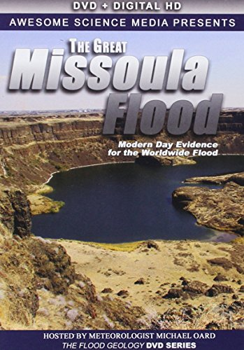 The Great Missoula Flood: Modern Day Evidence for the Worldwide - Missoula Stores