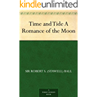 Time and Tide A Romance of the Moon (English Edition)