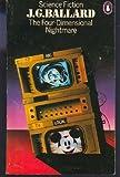 """""""The Four-dimensional Nightmare (Penguin science fiction)"""" av J. G. Ballard"""