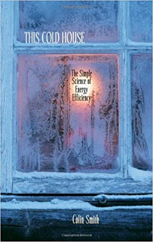 Book This Cold House: The Simple Science of Energy Efficiency