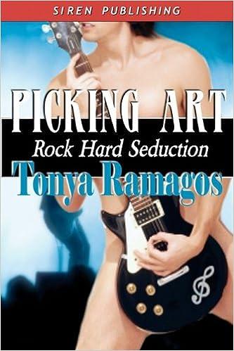 Télécharger un livre en ligne Picking Art [Rock Hard Seduction 2] (Siren Publishing) PDF