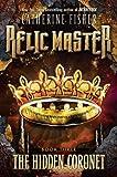 The Hidden Coronet #3 (Relic Master)