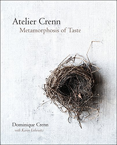 Atelier Crenn: Metamorphosis of Taste by [Crenn, Dominique]