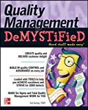 Quality Management Demystified 1st Edition