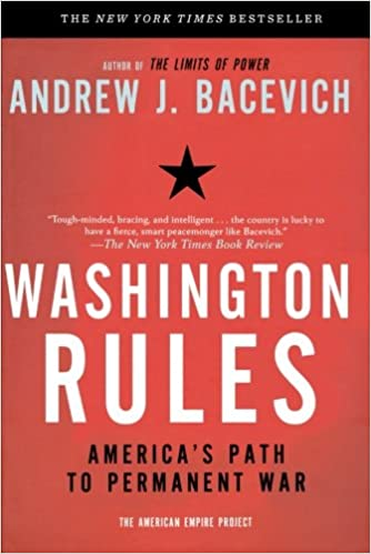 Image result for Washington Rules, were Bacevich