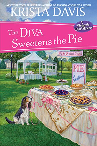 The Diva Sweetens the Pie (A Domestic Diva Mystery Book 12) by [Davis, Krista]