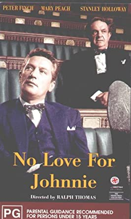 No Love For Johnnie 1961 Peter Finch Mary Peach Stanley
