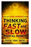 img - for Thinking, Fast And Slow Pivotal Points - The Pivotal Guide to Daniel Kahneman's Celebrated Book (Pivotal Point Papers) (Volume 12) book / textbook / text book