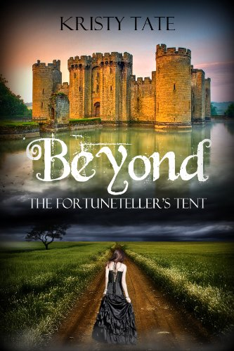 Beyond the Fortuneteller's Tent: a teen time-travel romance by [Tate, Kristy]
