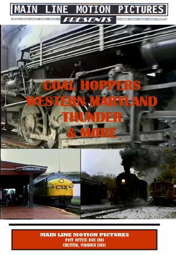 Coal Hoppers, Western Maryland Thunder & More! Dvd