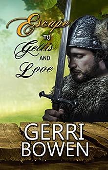 Escape to Gettis…and Love (Love in Gettis Book 1) by [Bowen, Gerri]