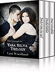 The Complete Yara Silva Trilogy