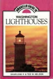 Umbrella Guide to Washington Lighthouses, Sharlene P. Nelson and Ted Nelson, 0914143247