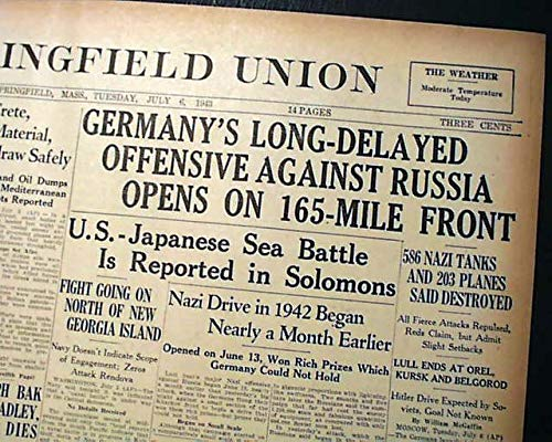 - BATTLE OF KURSK Operation Citadel Nazis Soviet TANKS 1943 World War II Newspaper THE SPRINGFIELD UNION, Mass, July 6, 1943