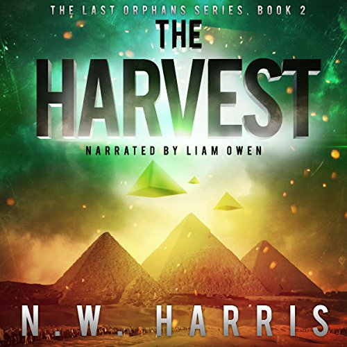 The Harvest: The Last Orphans Series, Book 2