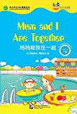 Mum and I Are Together (for Teenagers): Friends Chinese Graded Readers (Level 1) (English and Chinese Edition)