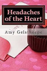Headaches of the Heart