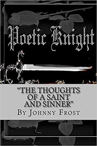 Book Poeticknight The thoughts of a saint and sinner: The thoughts of a saint and sinner
