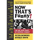 Now That's Funny!: The Art and Craft of Writing Comedy