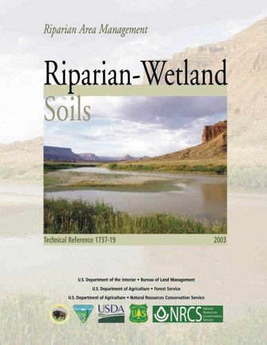 Read Online Riparian Area Management: Riparian-Wetland Soils ebook