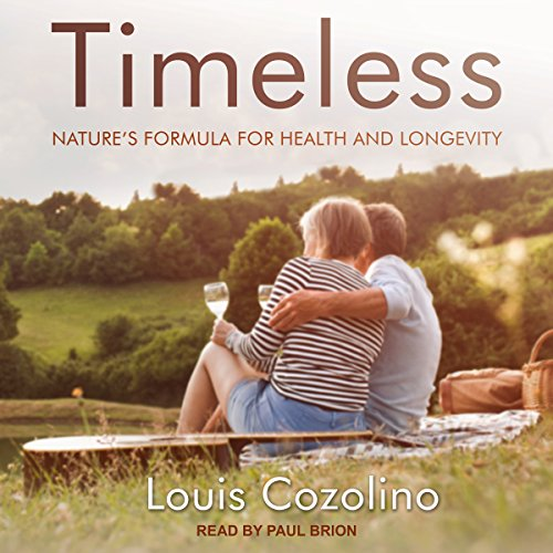 Timeless: Nature's Formula for Health and Longevity by Tantor Audio