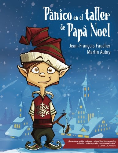 Panico en el taller de Papa Noel Copito de Nieve Volume 1 Spanish Edition