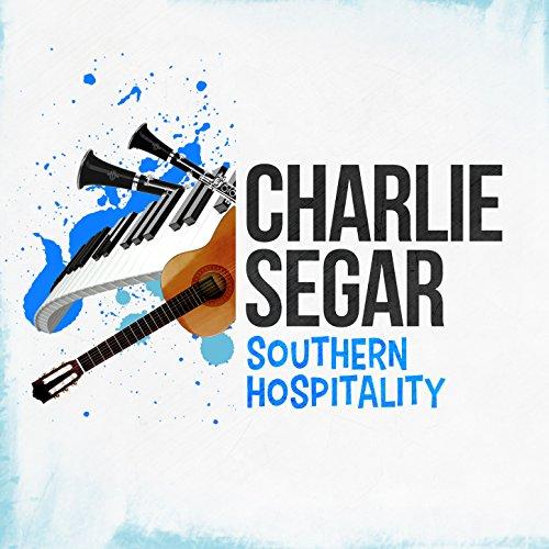 Southern Hospitality: Southern Hospitality By Charlie Segar On Amazon Music