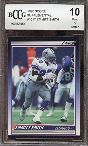Emmitt Smith Dallas Cowboys - 1990 score supplemental #101t EMMITT SMITH dallas cowboys rookie BGS BCCG 10 Graded Card