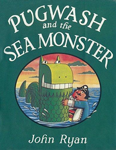 Pugwash and the Sea Monster (Captain Pugwash Series)